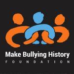 Make Bullying History Foundation